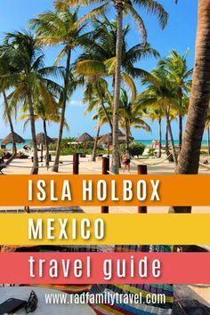 Isla Holbox, Mexico: Your Next Beach Vacation - Rad Family Travel Mexico Vacation, Mexico Travel, Cozumel, Puerto Vallarta, Inexpensive Family Vacations, Travel With Kids, Family Travel, Mexico Destinations, Travel Destinations