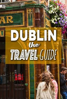Visiting Dublin? What to do, where to stay, getting to Dublin, everything you need to know in THE Dublin, Ireland Travel Guide. #irelandtravel