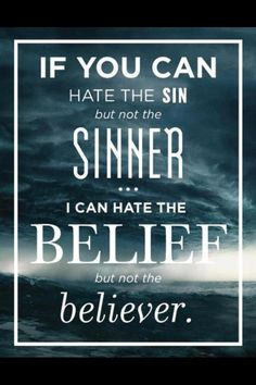 I you can hate the sin...