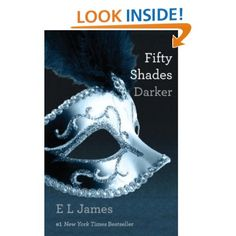 Fifty Shades Darker: Book Two of the Fifty Shades Trilogy: E L James: Amazon.com: Kindle Store