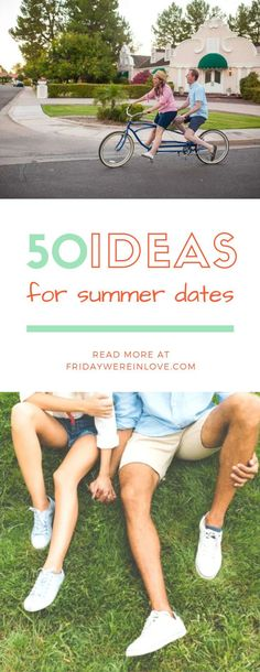 50 Ideas for summer dates: These summer date night ideas will heat up your relationship while things are are hot outside!  #summerdateideas #dateideas #marriedlife #couplegoals #fridaywereinlove