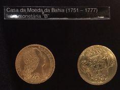"""Moeda de ouro cunhada na Bahia com a letra """"B"""" - Museu de Valores BCB"""