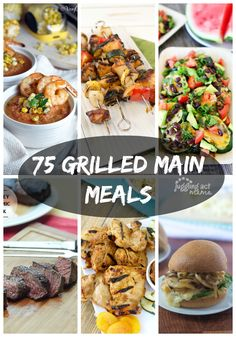 75 Grilled Main Meals | JugglingActMama.com delicious main meals to prepare on the grill from top food bloggers.