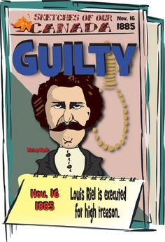 Canadian History for Kids: Louis Riel Canadian Prairies, Government Of Canada, Fur Trade, History For Kids, Canadian History, Political Leaders, Teaching Tips, Gold Stars, First Nations