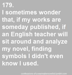 and i'll feel sorry for the students who are forced to read my book and write essays on it :( pin by kay