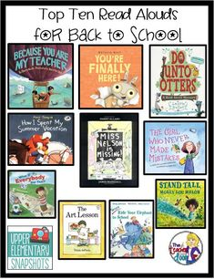 Top Ten Read Alouds for Back to School. This is a collection of book titles for classroom teachers to read on the first day of school or the first week of school.
