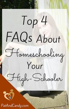 Top FAQs About Homeschooling High-School - What questions do YOU have about this homeschooling through this exciting and challenging season? Here are 4 of the most common issues related to homeschooling your high school aged student.
