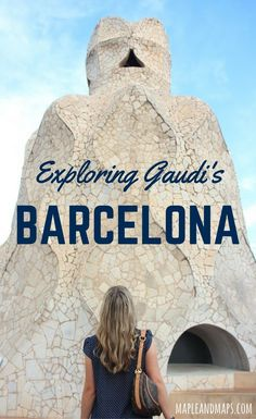 A guide to visiting Barcelona's most iconic sites.