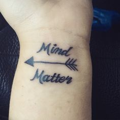 Mind over matter.  Just got this done.  The arrow is to symbolize that things need to be pulled back so they can move forward.
