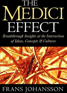 The Medici Effect - Though a professional development book, this changed my life.