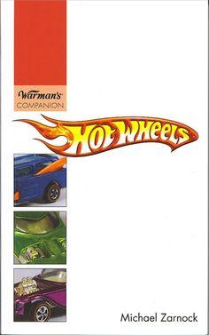 Warman's Hot Wheels Companion Guide by Michael Zarnock - Purchase your autographed copy at www.mikezarnock.c... #hotwheels #mattel #toys #hotrod