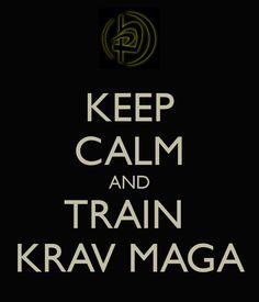 Krav Maga Posters | KEEP CALM AND TRAIN KRAV MAGA - KEEP CALM AND CARRY ON Image Generator ...