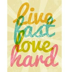 Live fast love hard typography vector - by W1nDkh on VectorStock®
