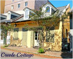 CREOLE COTTAGES   Tags: Creole Cottages in New Orleans , French Quarter Homes