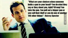 "Always have a Plan B | Community Post: 19 Life Lessons One Learns From ""Suits"""