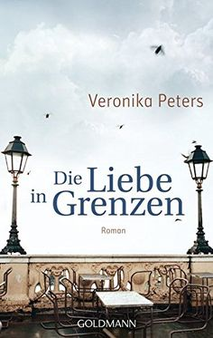 Die Liebe in Grenzen: Roman von Veronika Peters https://www.amazon.de/dp/344248149X/ref=cm_sw_r_pi_dp_x_.JK7xb827PS00