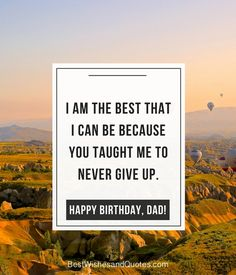 Choose from more than 40 quotes and messages for all types of dads and say happy birthday dad in a way that he will never ever forget. Happy Birthday Dad Messages, Dad Birthday, Birthday Quotes, Tamil Kavithaigal, A Funny, Never Give Up, I Am Awesome, Dads, Teaching