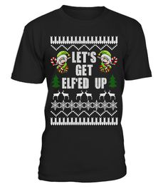 """# LET'S GET ELF'ED UP Ugly Christmas Sweater Shirt Funny Drunk .  Special Offer, not available in shops      Comes in a variety of styles and colours      Buy yours now before it is too late!      Secured payment via Visa / Mastercard / Amex / PayPal      How to place an order            Choose the model from the drop-down menu      Click on """"Buy it now""""      Choose the size and the quantity      Add your delivery address and bank details      And that's it!      Tags: UGLY CHRISTMAS SWEATER…"""