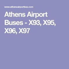Athens Airport Buses - X93, X95, X96, X97