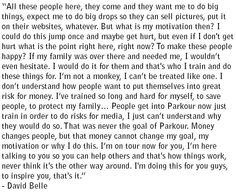 Just thought to share one of my favourite parkour quotes.   What motivates you?