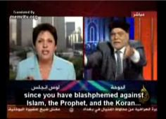 """""""If you a heretic there is no point in rebuking you.""""  - the Muslim cleric to Wafa Sultan - Blasphemy - Deedat.   > > > Click image!"""