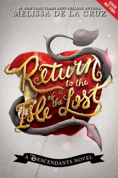 Return to the Isle of the Lost (Descendants by Melissa de la Cruz - May 2016 by Disney-Hyperion Ya Books, Good Books, Books To Read, Les Descendants, Must Read Novels, Isle Of The Lost, Disney Decendants, Beautiful Cover, Gifts For Readers