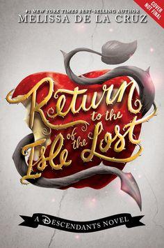 #CoverReveal: Return to the Isle of the Lost (Descendants #2) - Melissa de la Cruz