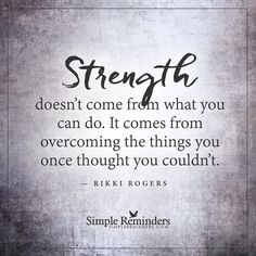 "Quotes Of Strength Magnificent Inspirational Quotes""Strength Comes From Strugglewhen You Learn . Decorating Inspiration"
