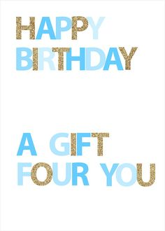 Happy Birthday  A Gift Four You  Blue