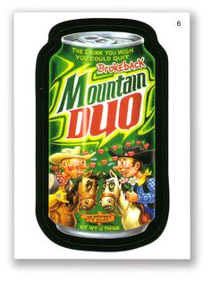 Wacky Packages Topps 4th Series 2006: Mountain Duo - #6