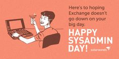 Each year, the last Friday in July marks National System Administrator Appreciation Day, or SysAdmin Day. Sysadmin Day, System Administrator, Big Day, Ecards, Appreciation, Friday, Humor, E Cards, Humour