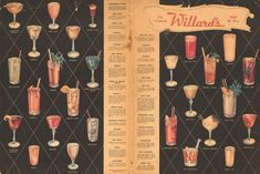 Willard's, 1930sThe 27-drink cocktail menu features the classics: martini, pink lady, sloe-gin fizz.