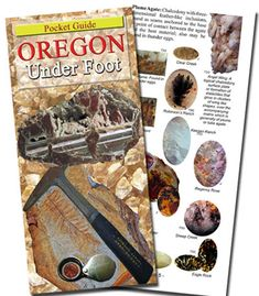 With Oregon Under Foot you can now have guidance readily at your fingertips. This indispensable pocket guide is small enough to fit comfortably in inside your coat, back pack or into the glove compartment of your car. Oregon Under Foot is intended to aid you in your identification of Oregon's better-known geological materials gathered from the inland scenic trails while rock hounding in Oregon.