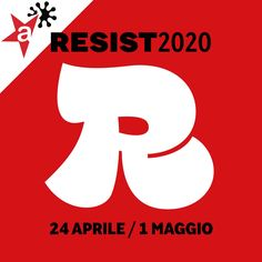 25 aprile 2020 - Filiberto Sbardella per il 16^ Festival Resist2020 Festival, Logos, Logo