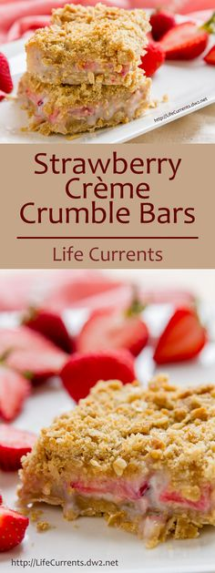 Strawberry Crème Crumble Bars are sweet crumbly dessert bars with an oatmeal cookie crust, and a streusel topping; your whole family will love them! by Life Currents http://lifecurrents.dw2.net