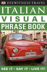 Add this to your board  Eyewitness Travel Guides: Italian Visual Phrase Book - http://www.buypdfbooks.com/shop/uncategorized/eyewitness-travel-guides-italian-visual-phrase-book/