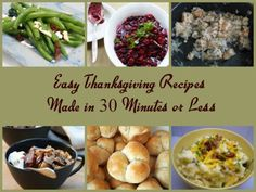 Easy Thanksgiving Recipes made in 30 Minutes or Less