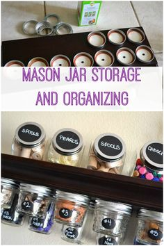 DIY Mason Jar Storage and Organization ~ perfect for the craft room or pantry