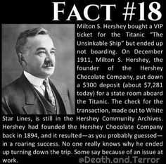 Hershey bought a ticket for the Titanic – but wasn't able to make the voyage after all. Chocolate Company, Chocolate Factory, Milton Hershey, Biography Project, Vip Tickets, Hershey Chocolate, Mystery Of History, Titanic, School Projects
