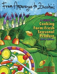 The indispensable guide to cooking veggies, esp. if you are a CSA member. Organized in alpha order; each veggie's info, incl. storage and cooking tips, and then delicious recipes for each. Info about CSA and sust. ag., too. Awesome resource. They've sold hundreds of thousands o these and it's in its 3rd edition with a 4th on the way (next summer). So worth it!!!! $18 includes shipping and handling.