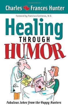 Healing Through Humor by Charles Hunter https://www.amazon.com/dp/B004FN1VVK/ref=cm_sw_r_pi_dp_x_RDegzbR56MDRD