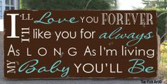 Love you forever sign