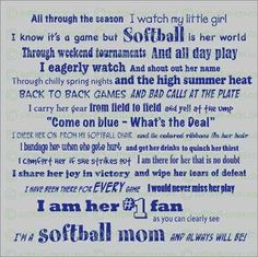 Fastpitch Softball Mom Creed!!!! There is no better feeling that sitting in the bleachers and cheering my girl on!