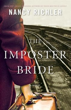 The Imposter Bride: A Novel by Nancy Richler, published by HarperCollins Canada. 2012 Scotiabank Giller Prize  Longlisted.