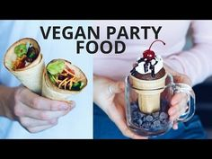 VEGAN PARTY FOOD RECIPES - YouTube