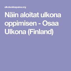 Näin aloitat ulkona oppimisen - Osaa Ulkona (Finland)