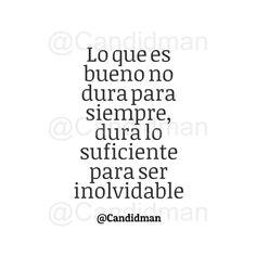 """""""Lo que es bueno no dura para siempre, dura lo suficiente para ser inolvidable"""". - @Candidman #Candidman #Frases #Reflexion #Bueno #Siempre #Inolvidable #NadaDuraParaSiempre #LoBuenoNoSeOlvida #LoBuenoNoDura #LoBuenoNoDuraParaSiempre #CandidmanMX #Instagram #FrasesInstagram #FrasesParaInstagram"""