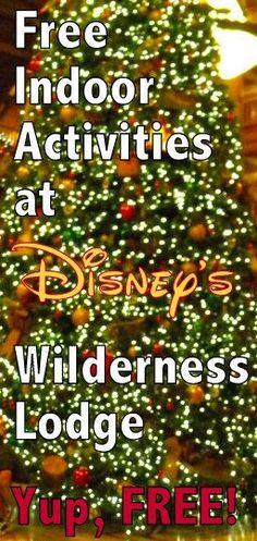 Free Indoor Activities at Disney's Wilderness Lodge, Disney resorts, free at Disney World, Disney Cheapskate Princess