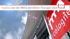 markilux auf der IMM und den Kölner Passagen 2014