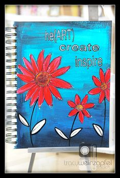he(art) create inspire by Tracy Weinzapfel